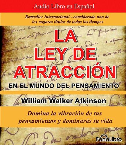 9781933499956: La Ley de la Atraccion en el Mundo del Pensamiento (Spanish Edition)