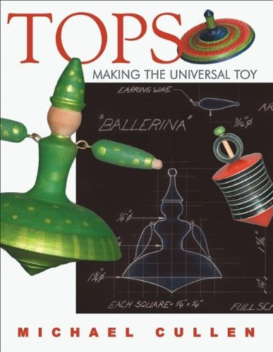 9781933502175: Tops: Making the Universal Toy