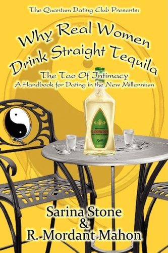 Why Real Women Drink Straight Tequila: Sarina Stone