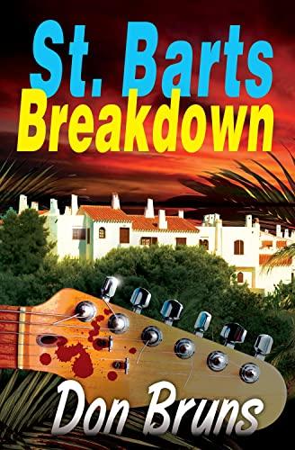 St. Barts Breakdown: Don Bruns