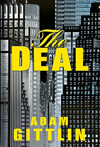 The Deal (A Jonah Gray Thriller): Gittlin, Adam