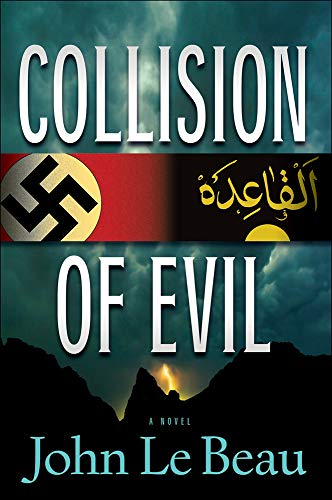 Collision of Evil: A Novel: Le Beau, John J.