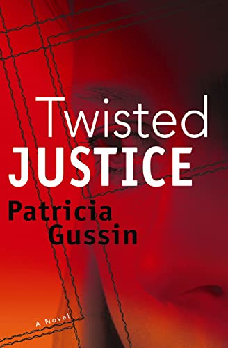 9781933515663: Twisted Justice (The Laura Nelson Series)