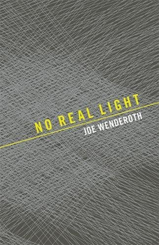 9781933517223: No Real Light