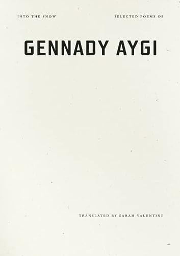 Into the Snow: Aygi, Gennady