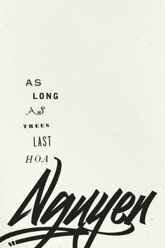 9781933517612: As Long As Trees Last