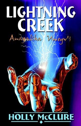 9781933523033: Lightning Creek