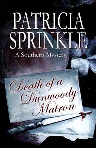 9781933523064: Death Of A Dunwoody Matron