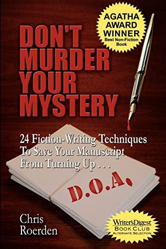 Don't Murder Your Mystery [Agatha Award for: Roerden, Chris