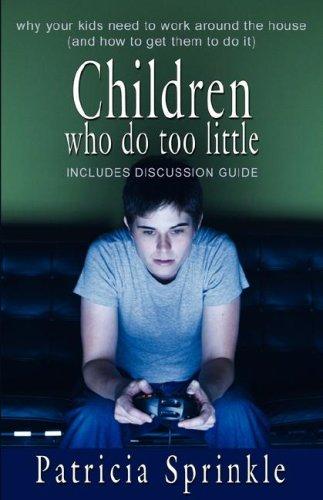 9781933523231: Children Who Do Too Little
