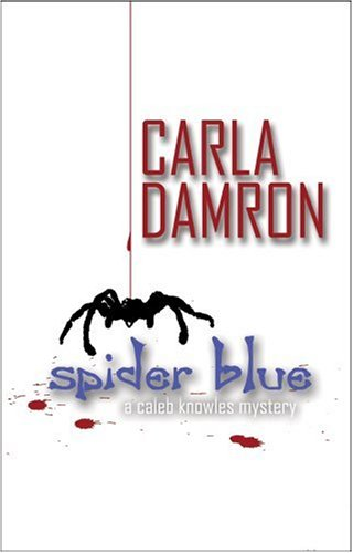 9781933523255: Spider Blue (Caleb Knowles Mystery)