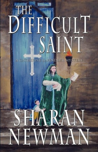 9781933523293: The Difficult Saint (Catherine Levendeur Mystery)