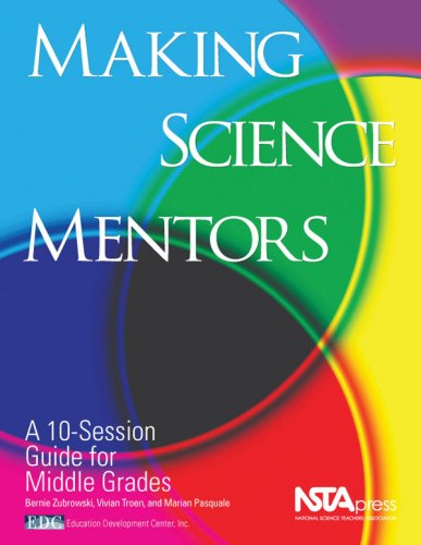9781933531144: Making Science Mentors: A 10-session Guide for Middle Grades