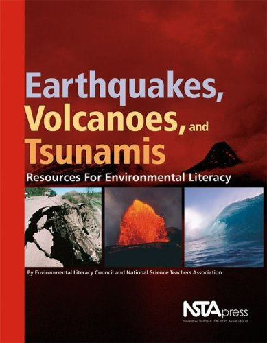 9781933531199: Earthquakes, Volcanoes, and Tsunamis: Resources for Environmental Literacy