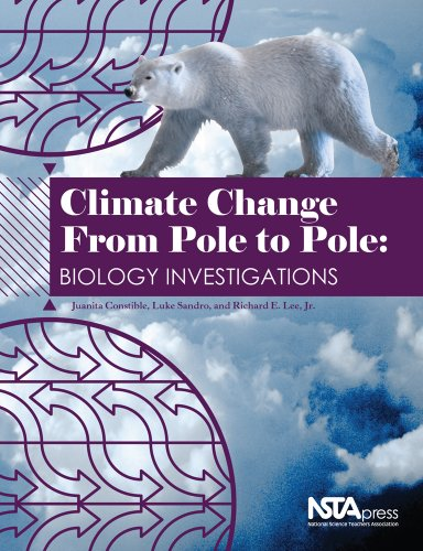 9781933531236: Climate Change from Pole to Pole: Biology Investigations