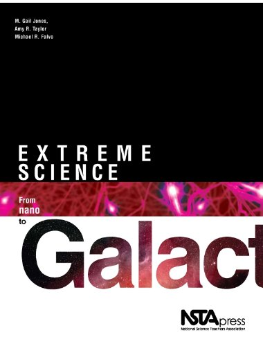 9781933531304: Extreme Science: From Nano to Galactic (PB237X)