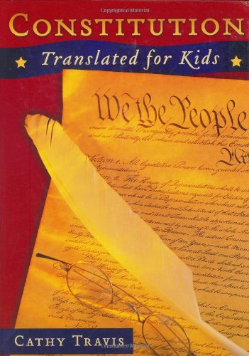 9781933538013: Constitution Translated for Kids