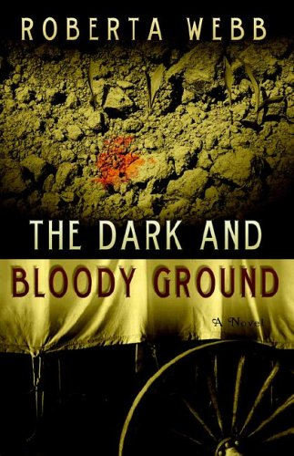 9781933538082: The Dark and Bloody Ground