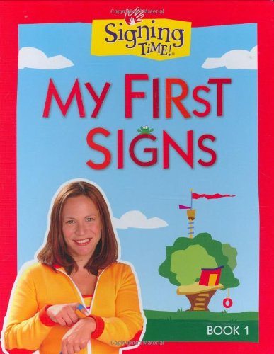 9781933543000: Signing Time Board Book Vol. 1: My First Signs (Signing Time! (Two Little Hands))