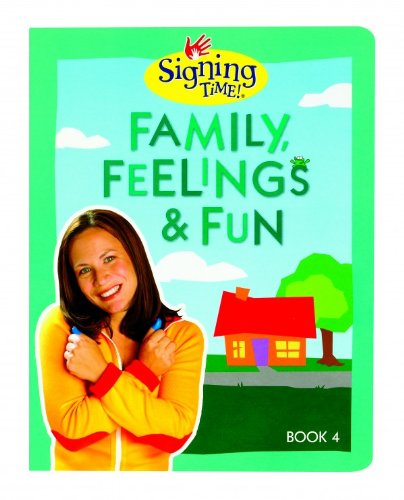 9781933543499: Signing Time Book Vol. 4 Family, Feelings & Fun (Signing Time! (Two Little Hands))