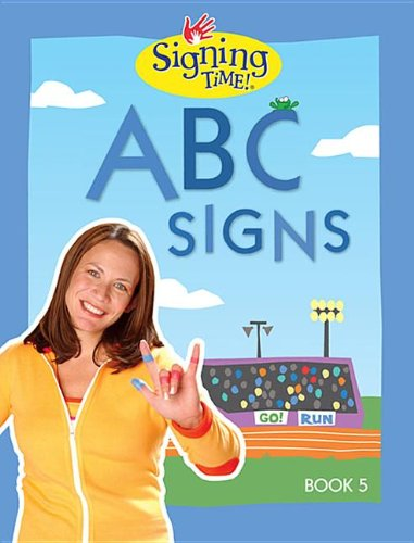 9781933543505: Signing Time Book Vol. 5 ABC Signs (Signing Time! (Two Little Hands))