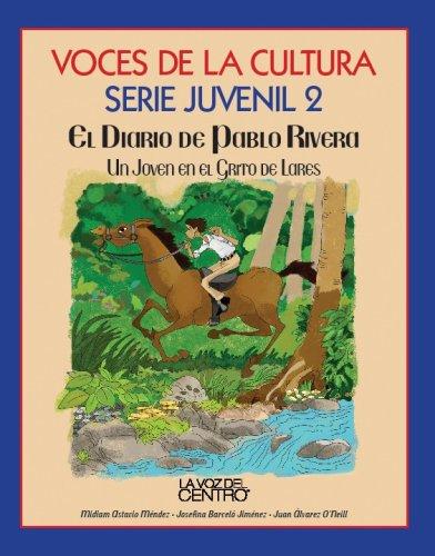 9781933545042: Voces de la Cultura Serie Juvenil 2 El Diario de Pablo Rivera (Spanish Edition)
