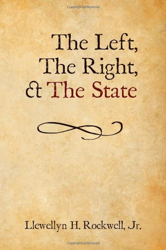 9781933550206: The Left, The Right and The State