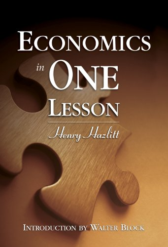 9781933550213: Economics in One Lesson 1st edition by Henry Hazlitt (2008) Hardcover