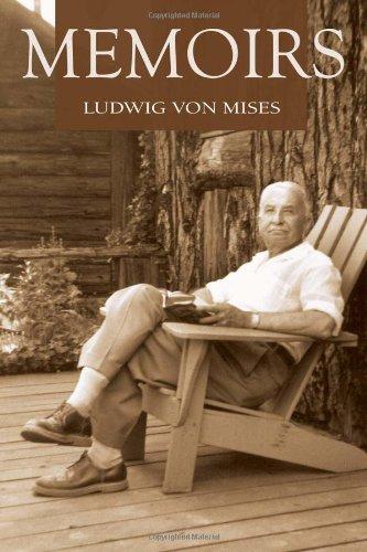 Memoirs: Ludwig von Mises;