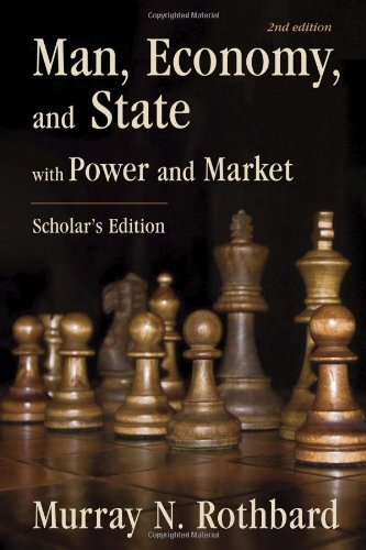 9781933550275: Man, Economy, and State: With Power and Market - Scholar's Edition