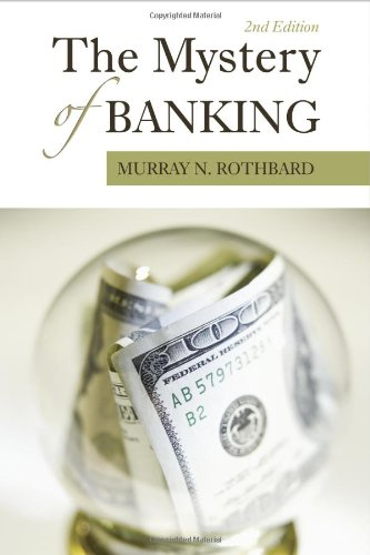 9781933550282: The Mystery of Banking