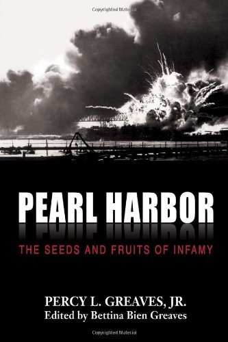 9781933550336: Pearl Harbor: The Seeds and Fruits of Infamy