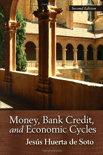 9781933550398: Money, Bank Credit, and Economic Cycles