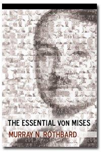 9781933550411: The Essential von Mises