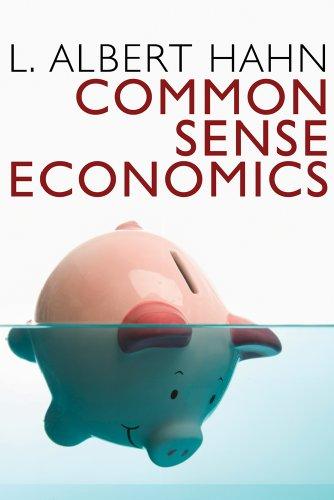 9781933550695: Common Sense Economics [Paperback] by Albert L. Hahn
