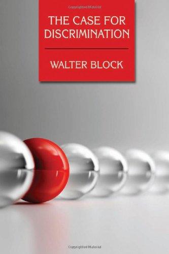 The Case for Discrimination: Walter Block