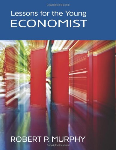 9781933550886: Lessons for the Young Economist