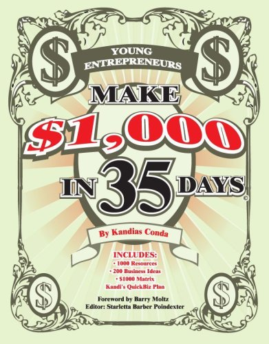 9781933556963: Make a $1000 in 35 Days, For Young Entrepreneurs