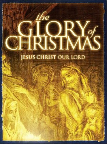 9781933561059: The Glory of Christmas: Finding Jesus in Christmas