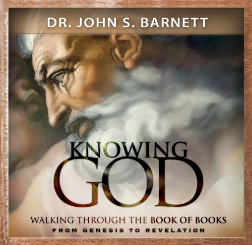 9781933561073: Knowing God--Walking Through the Book of Books the Bible: From Genesis to Revelation (MP3 CD)