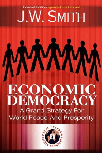9781933567105: Economic Democracy: A Grand Strategy for World Peace and Prosperity, 2nd edition