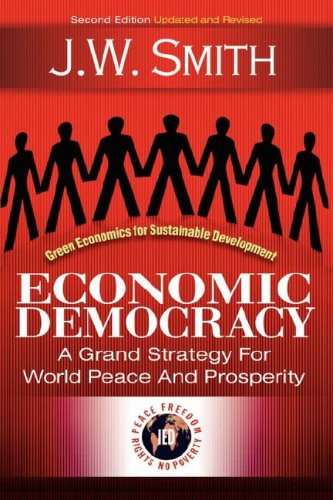 9781933567112: Economic Democracy: A Grand Strategy for World Peace and Prosperity, 2nd edition