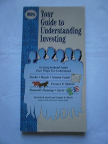 Your Guide to Understanding Investing: Kenneth M. Morris