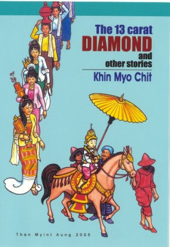 13 Carat Diamond and other Stories: Chit, Khin Myo