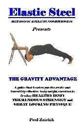 9781933570884: ElasticSteel Method of Athletic Conditioning The Gravity Advantage Upper Body Conditioning