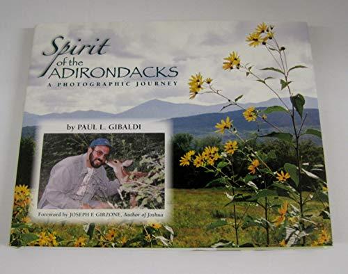 9781933575209: Spirit of the Adirondacks A Photographic Journey