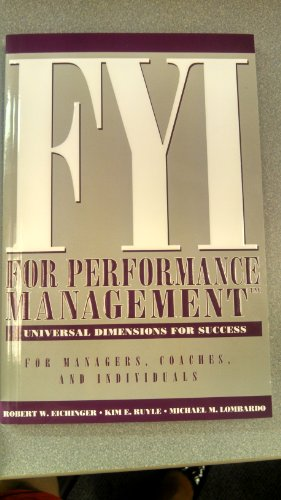 FYI For Performance Management: For Managers, Coaches, and Individuals (CD Included): Kim E. Ruyle
