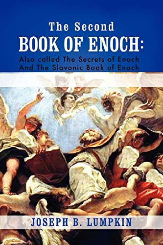 9781933580814: The Second Book of Enoch: 2 Enoch Also Called the Secrets of Enoch and the Slavonic Book of Enoch