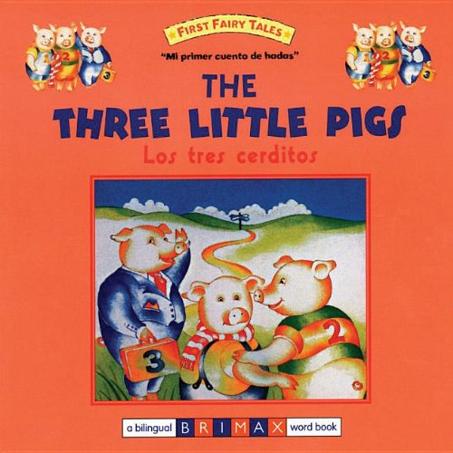 The Three Little Pigs Bilingual (First Fairy: Brimax