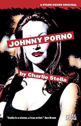 Johnny Porno: Charlie Stella